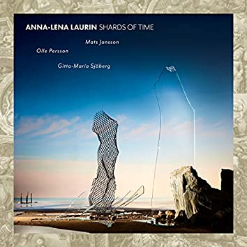 Anna-Lena Laurin: Shards of Time
