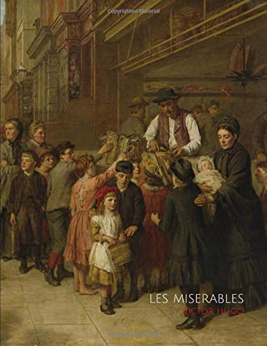 Les Miserables by Victor Hugo (Illustrated)