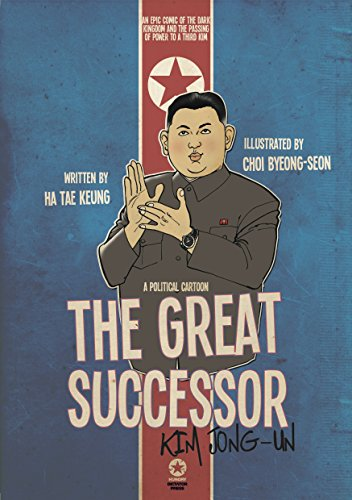 THE GREAT SUCCESSOR: KIM JONG-UN...