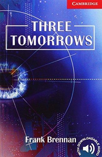 Three Tomorrows Level 1 Beginner/Elementary (Cambridge English Readers) by Frank Brennan(2007-01-15)の詳細を見る