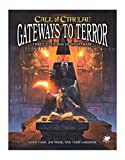 Gateways to Terror contains three short-play scenarios for the Call of Cthulhu 7th Edition roleplaying game, ideal for beginning and experienced players and Keepers alike. Originally, all three—The Necropolis, What's in the Cellar? and The Dead Board...