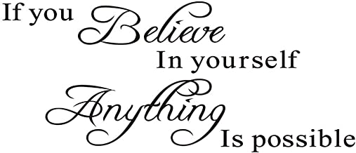 If You Believe in Yourself Anything is Possible - Inspirational Wall Sticker Removable Vinyl Quotes Saying Wall Decals Wall Art Home Decor Decals