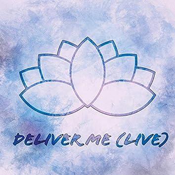 Deliver Me