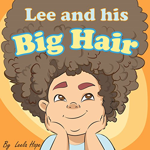 Lee and His Big Hair audiobook cover art
