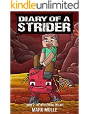 Diary of a Strider Book 2: The Mysterious Disease