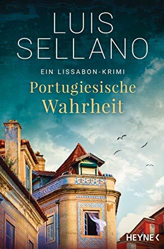 Portugiesische Wahrheit: Roman - Ein Lissabon-Krimi (Lissabon-Krimis 5)