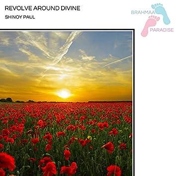 Revolve Around Divine