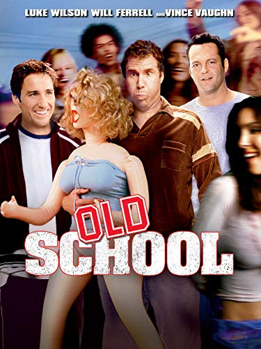 Old School - unrated and out of control