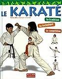 Karaté (le)