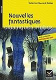 Nouvelles fantastiques: Cinq nouvelles fantastiques du XIXe siècle (Gogol, Poe, Gautier, L'Isle Adam,...