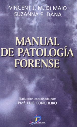 Manual de patología forense (Spanish Edition)