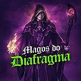 Magos do Diafragma [Explicit]