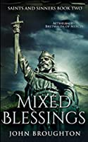 Mixed Blessings (Saints And Sinners Book 2)