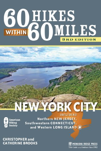 60 Hikes Within 60 Miles: New York City: Including Northern New Jersey, Southwestern Connecticut, and Western Long Island (English Edition)