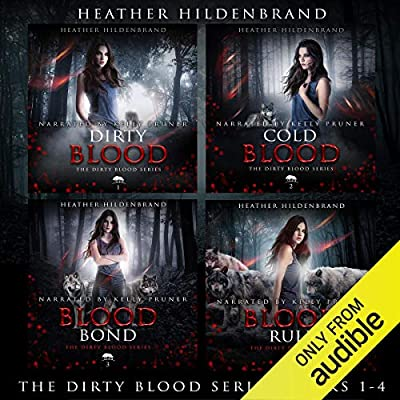Dirty Blood Series Box Set: Books 1-4: Dirty Blood, Cold Blood, Blood Bond, & Blood Rule