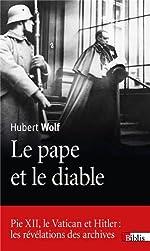 Le Pape et le diable de Hubert Wolf