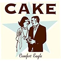 Comfort Eagle by Cake (2001-07-24)
