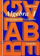By Jr. John H. Saxon - Algebra 1: An Incremental Development, Teacher's Edition, 3rd Edi (3rd Edition) (1905-07-10) [Hardcover]