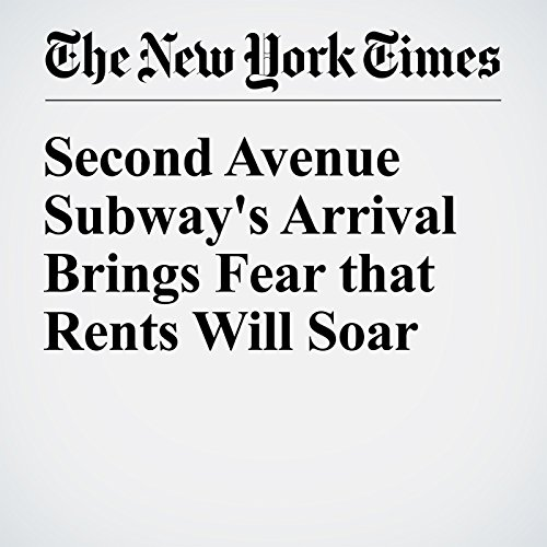 Second Avenue Subway's Arrival Brings Fear that Rents Will Soar copertina