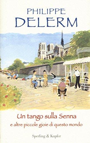 Un tango sulla Senna e altre piccole gioie di questo mondo