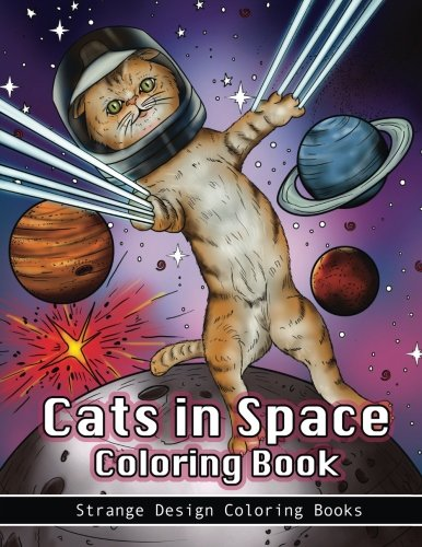 Cats in Space Coloring Book: A c...