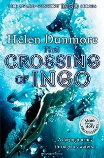 The Crossing of Ingo (Ingo Adventures) by Helen Dunmore (5-Mar-2009) Paperback