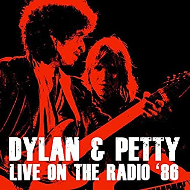 Dylan & Petty - Live on the Radio '86