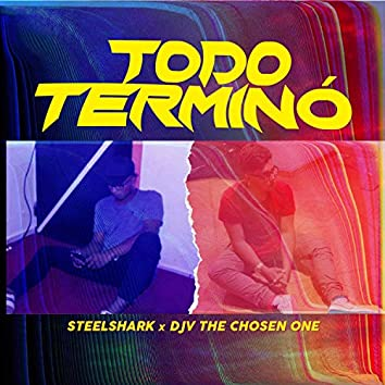 Todo Terminó (feat. DJV The Chosen One)