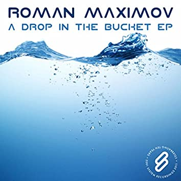 A Drop In The Bucket EP