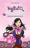Verflixt und unsichtbar: Mission Undercover (Laura Sand 1)