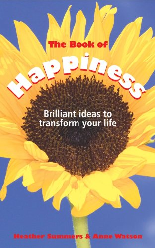 The Book of Happiness: Brilliant Ideas to Transform Your Life (English Edition)