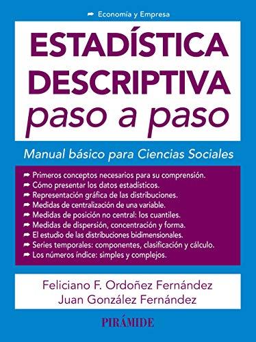 Estadística descriptiva paso a paso: Manual básico para Ciencias Sociales