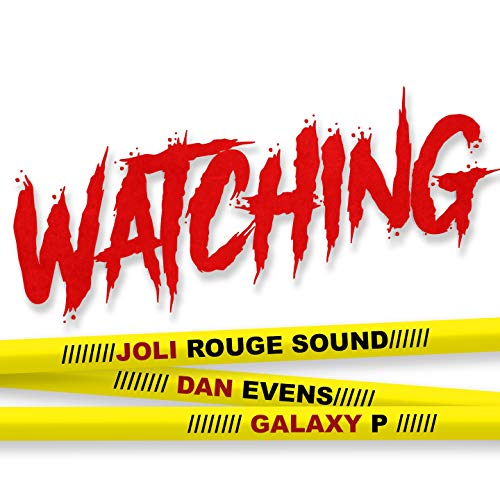 Watching [Explicit]