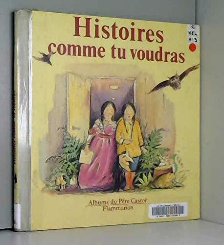 Histoires comme tu voudras