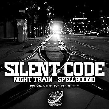 Night Train / Spell Bound