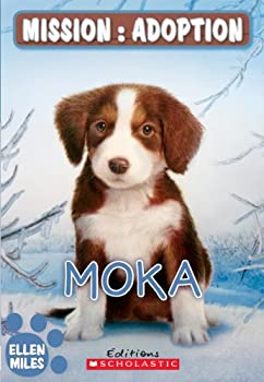 Paperback Mission : Adoption - Moka [French] Book