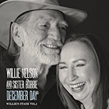 December Day by WILLIE & SISTER BOBBIE NELSON (2013-08-03)