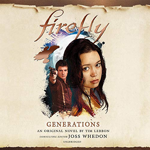 Firefly: Generations Audiobook By Tim Lebbon cover art