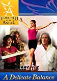 Touched By An Angel Fiction Series: Delicate Balance (Touched by an Angel Series Book 1) (English Edition)