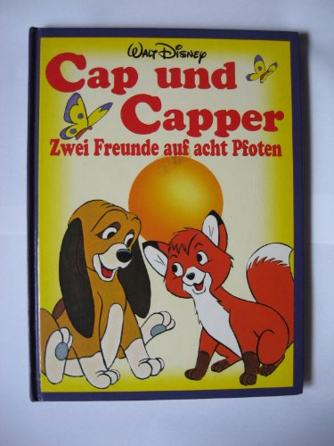 Cap und Capper. Filmbuch. Zwei Freunde auf acht Pfoten