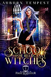 School For Reluctant Witches (Misty's Magick and Mayhem Book 1)