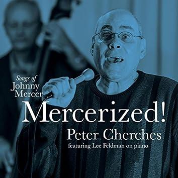 Mercerized! Songs of Johnny Mercer