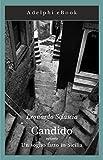 Candido: ovvero Un sogno fatto in Sicilia (Gli Adelphi Vol. 262) (Italian Edition)