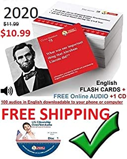 100 ILLUSTRATED U.S. CITIZENSHIP TEST CIVICS FLASH CARDS IN ENGLISH + 1 CD for the 2020 Naturalization Exam -with FREE ONLINE AUDIO. US Citizenship Test Study Guide 2019. -100 Official USCIS Questions and Answers. Ciudadania Americana con audio gratis