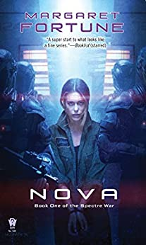 Nova (Spectre War Book 1) by [Margaret Fortune]