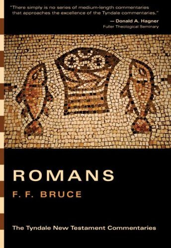 By F. F. Bruce Romans: An Introduction and Commentary (Tyndale New Testament Commentaries) [Paperback]