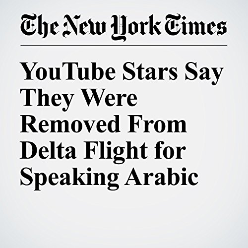 YouTube Stars Say They Were Removed From Delta Flight for Speaking Arabic cover art
