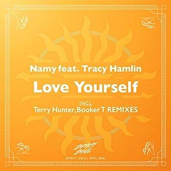 Love Yourself (Terry Hunter, Booker T Remixes)