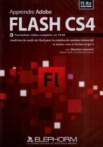 Apprendre Adobe Flash CS4 (Damien Laurent)