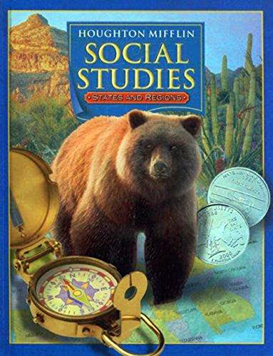 Houghton Mifflin Social Studies, Level 4: States and Regions- Student Book